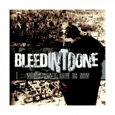 BLEED INTO ONE - Words Cant Save Us Now LP