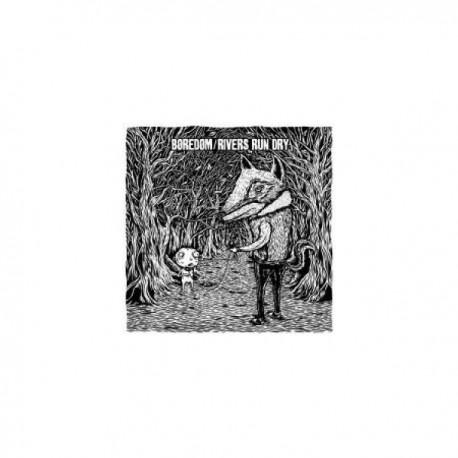 "BOREDOM / RIVERS RUN DRY - Split 12"""