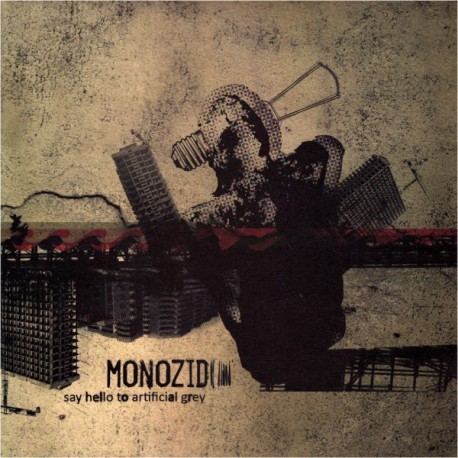 MONOZID - Say Hello To Artifical Grey LP
