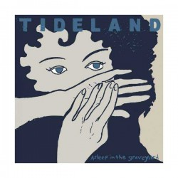 TIDELAND - Asleep in the Graveyard LP