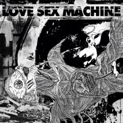 LOVE SEX MACHINE - St LP