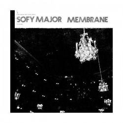 """SOFY MAJOR / MEMBRANE - Split 12"""""""