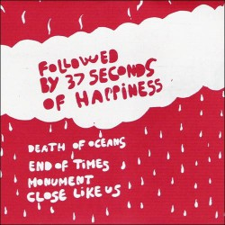 FOLLOWED BY 37 SECONDS OF HAPINESS - St 7""