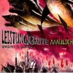 LEISTUNGSGRUPPE MAULICH - Vorsicht Ist Geboten LP