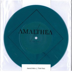 AMALTHEA - The Fall 7""