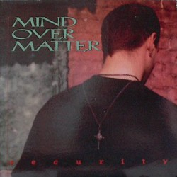 MIND OVER MATTER - Security LP
