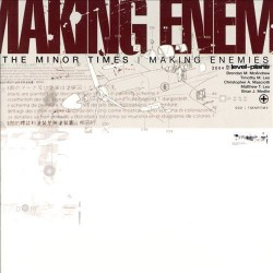 THE MINOR TIMES - MAKING ENEMIES LP