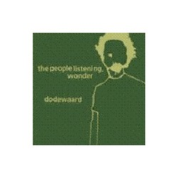DODEWAARD / THE PEOPLE LISTENING, WONDER - Split LP