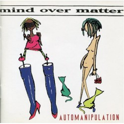 MIND OVER MATTER - Automanipulation LP