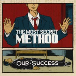 THE MOST SECRET METHOD - Our Success LP