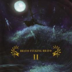 BRAVO FUCKING BRAVO - II LP