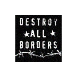 V.A. - DESTROY ALL BORDERS - St 7""