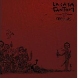 LA CASA FANTOM - Fredlos LP