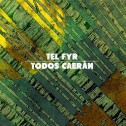 "TEL FYR / TODOS CAERAN - Split 12"""