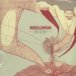 KOSSLOWSKI - Lynch Die Welt LP