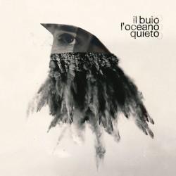 IL BUIO - Loceano Quieto LP