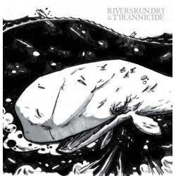 RIVERS RUN DRY / TYRANNICIDE - Split LP
