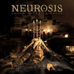 NEUROSIS - Honor Found In Decay 2xLP