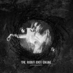 RODEO IDIOT ENGINE, THE - Consequence LP