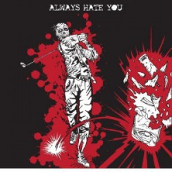 WEDGE, THE - ALWAYS HATE YOU LP
