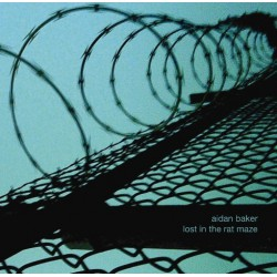 AIDAN BAKER - Lost In The Rat Maze CD
