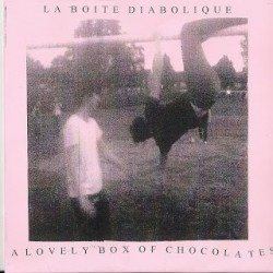 LA BOITE DIABOLIQUE - A Lovely Box Of Chocolates 7""