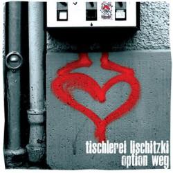 """TISCHLEREI LISCHITZKI / OPTION WEG - Split 7"""""""