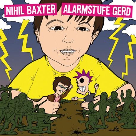 """ALARMSTUFE GERD / NIHIL BAXTER - Split 7"""""""