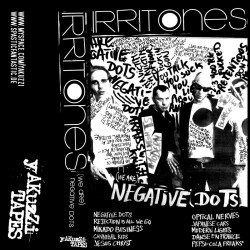 THE IRRITONES - Negative Dots Tape