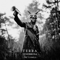 TERRA TENEBROSA - The Tunnels 2xLP