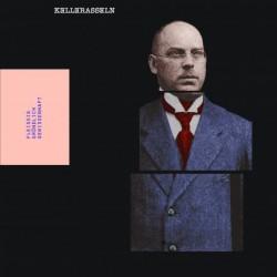 KELLERASSELN - Fleißig, Gründlich, Gewissenhaft LP