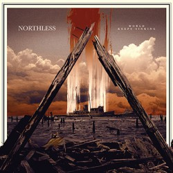 NORTHLESS - World Keeps Sinking 2xLP