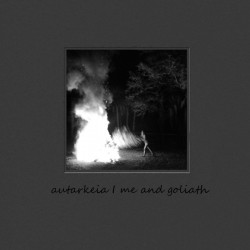 ME AND GOLIATH / AUTARKEIA - Split 12""