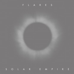 FLARES - Solar Empire LP