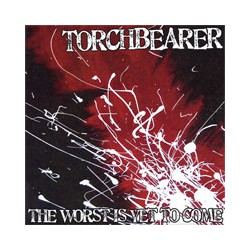 """TORCHBEARER - The Worst Is Yet To Come 7"""""""