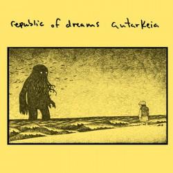 """REPUBLIC OF DREAMS / AUTARKEIA - Split 7"""""""