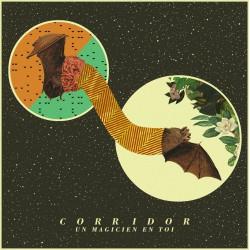 CORRIDOR - Un Magicien En Toi LP