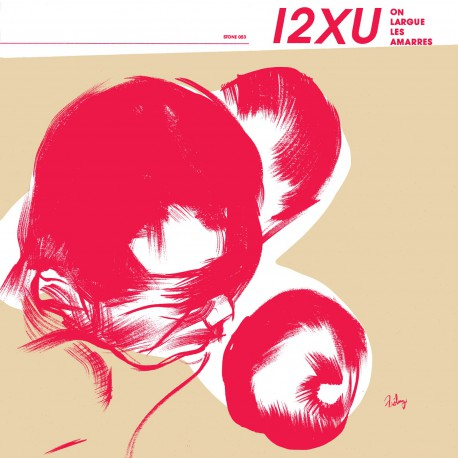 12XU - On Largue Les Amarres LP