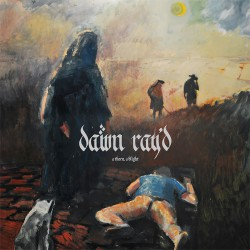 DAWN RAY'D - A Thorn A Blight LP