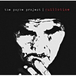 THE PSYKE PROJECT - Guillotine LP (180g)