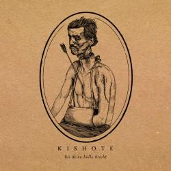 KISHOTE - Bis Deine Huelle Bricht LP