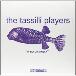 TASSILI PLAYERS - In The Fishtank LP