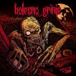 BOLESNO GRINJE - Chronicles From The Tomb LP