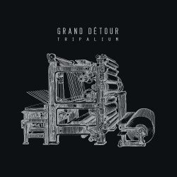 GRAND DETOUR - Tripalium LP