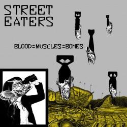 STREET EATERS - Blood? Muscles Bones LP