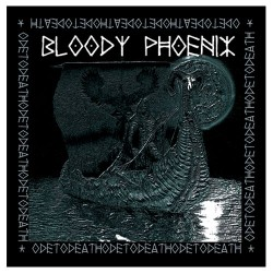 BLOODY PHOENIX - Ode To Death LP