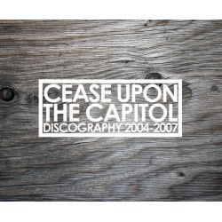 CEASE UPON THE CAPITOL - 1st TAPE