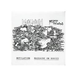 MUTILATION - Massacre On Bodies Demo 91 7''