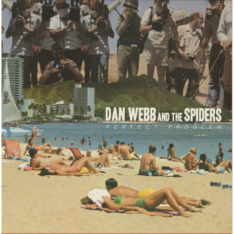 DAN WEBB AND THE SPIDERS - Perfect Problem LP