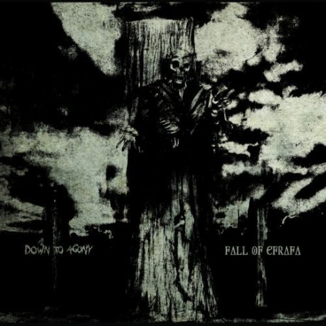 FALL OF EFRAFA / DOWN TO AGONY -Split 12''